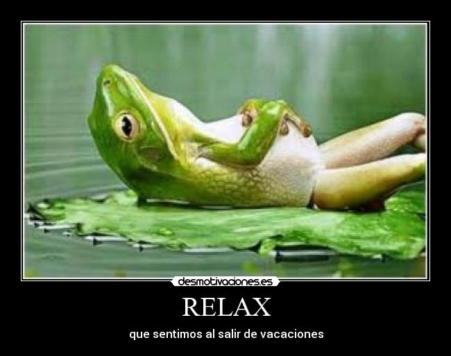RELAX -