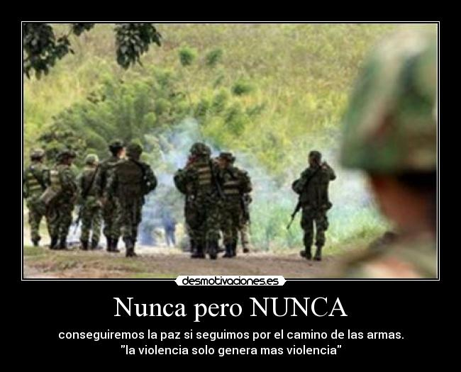 Frases De Amor Militar: Nunca Pero NUNCA