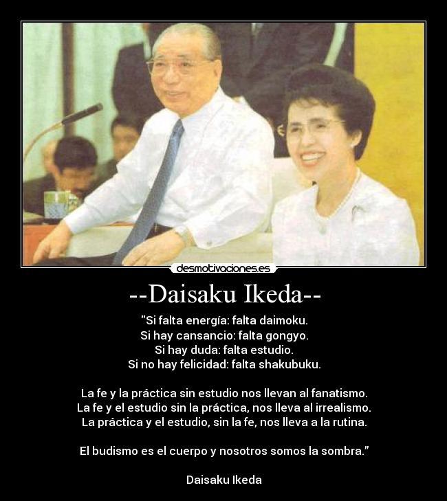 Daisaku Ikeda Desmotivaciones