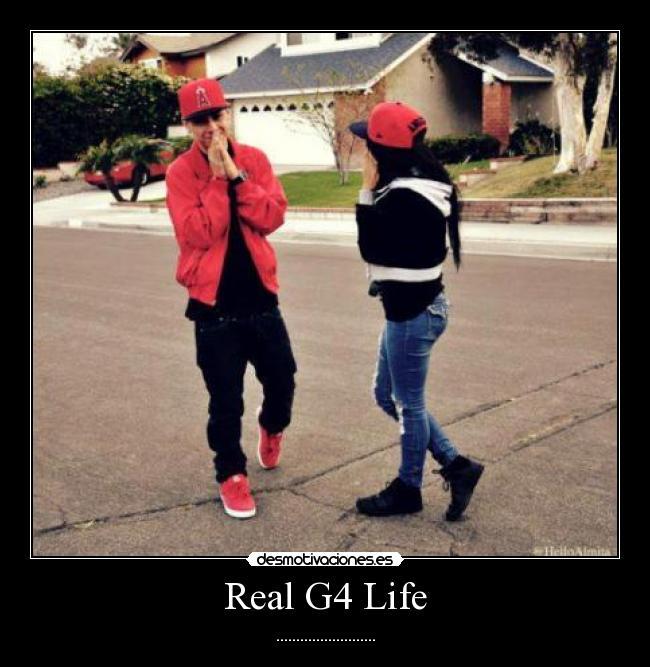 Real G4 Life Desmotivaciones