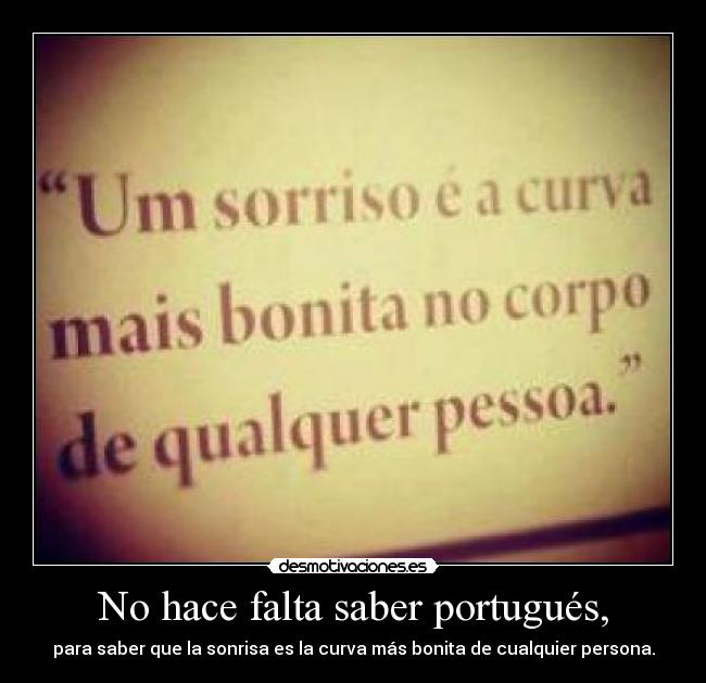No Hace Falta Saber Portugués Desmotivaciones