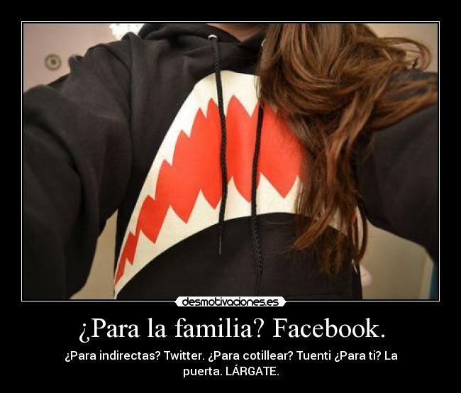 Para La Familia Facebook Desmotivaciones