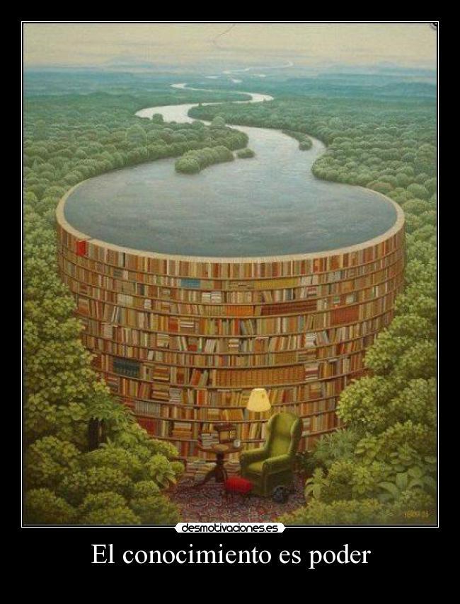 El conocimiento es poder   Desmotivaciones
