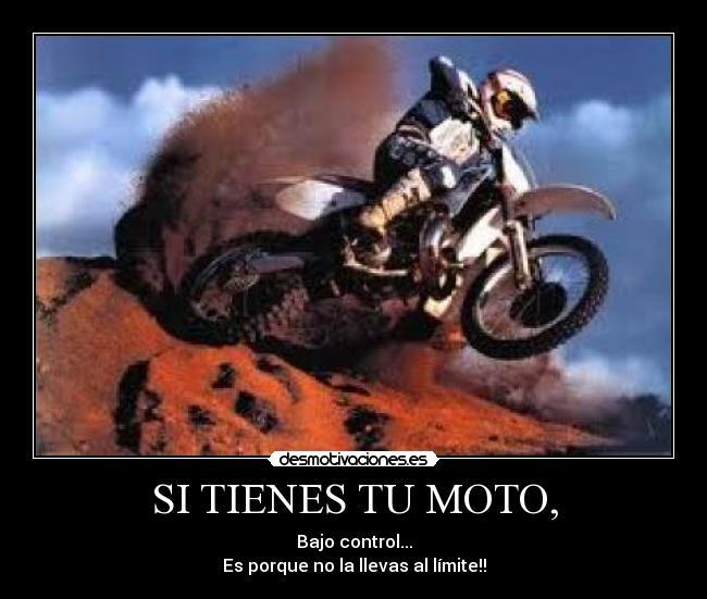 Imágenes Y Carteles De Motocross Pag 13 Desmotivaciones