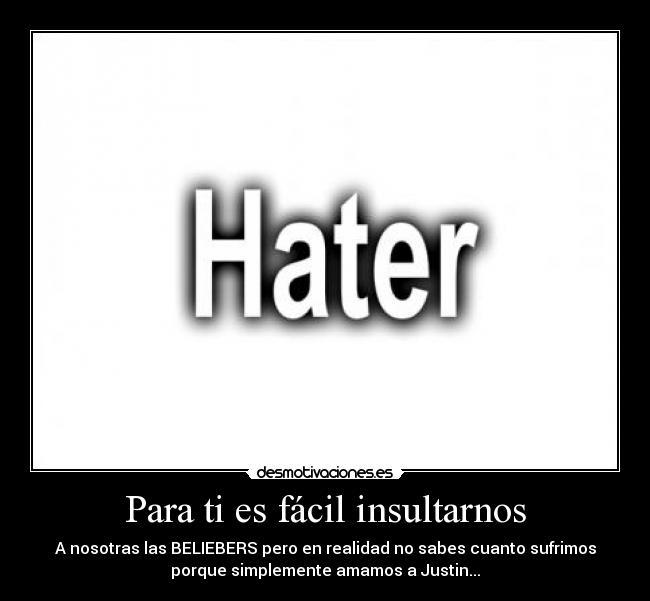 Imágenes Y Carteles De Haters Pag 11 Desmotivaciones