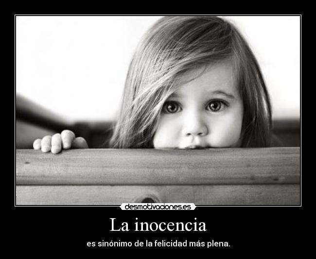 La Inocencia Desmotivaciones