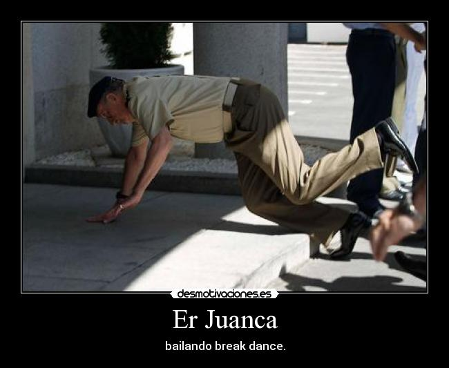 Er Juanca - bailando break dance.
