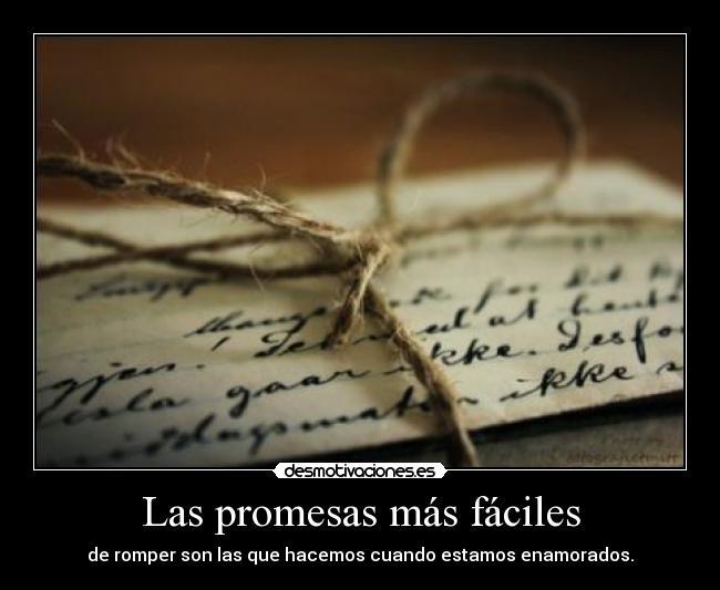 Las Promesas Más Fáciles Desmotivaciones