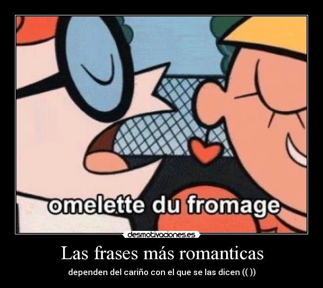 Las Frases Más Romanticas Desmotivaciones