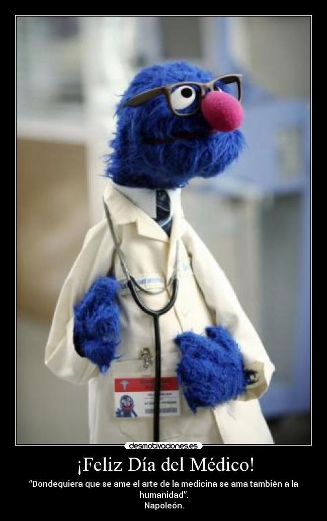 Feliz Día Del Médico Desmotivaciones