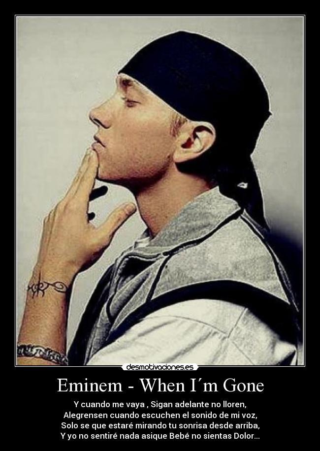 carteles eminem when gone slim shady hailie mejor rapero rap hip hop  desmotivaciones 3647b9c824a