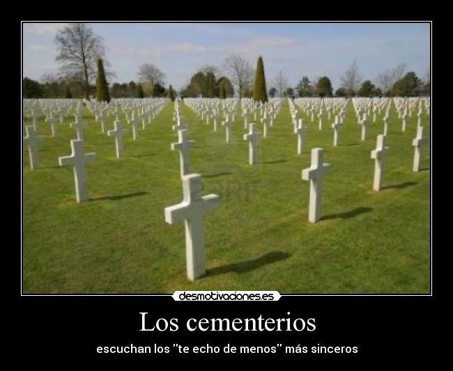 Imágenes Y Carteles De Cementerios Desmotivaciones