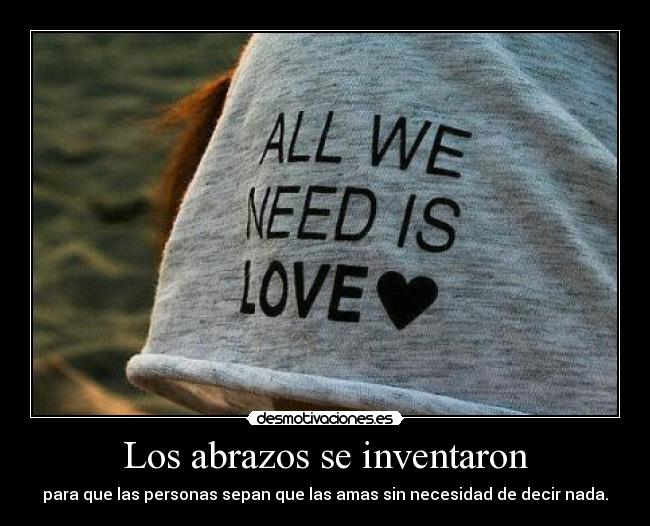 carteles abrazos abrazos all need love desmotivaciones