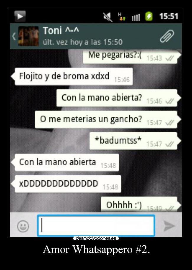 Amor Whatsappero #2. -