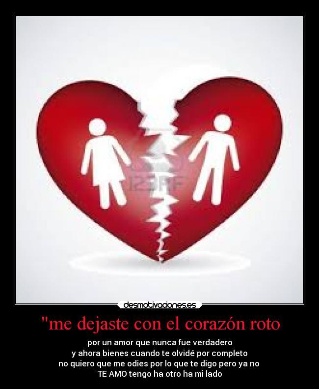"""""""me Dejaste Con El Corazón Roto"""