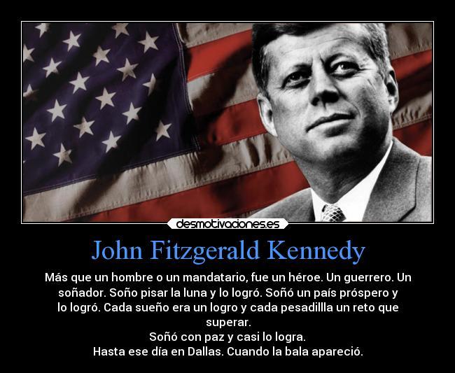 John Fitzgerald Kennedy Desmotivaciones