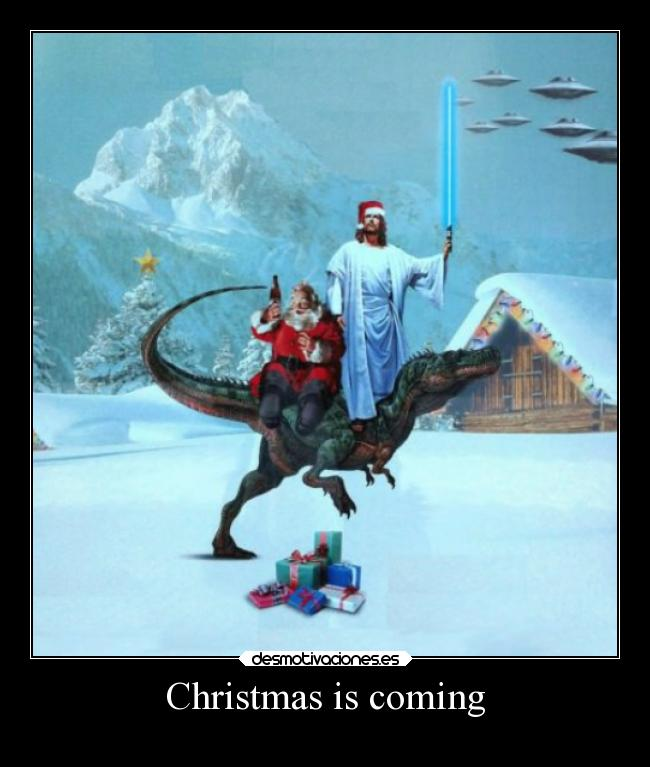 Christmas is coming -