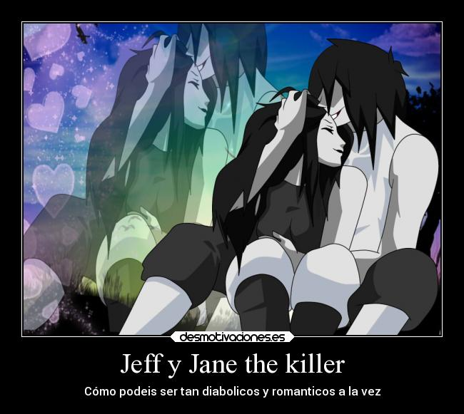 Jeff Y Jane The Killer Desmotivaciones