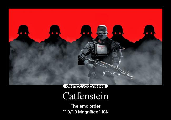 Catfenstein - The emo order 10/10 Magnífico-IGN