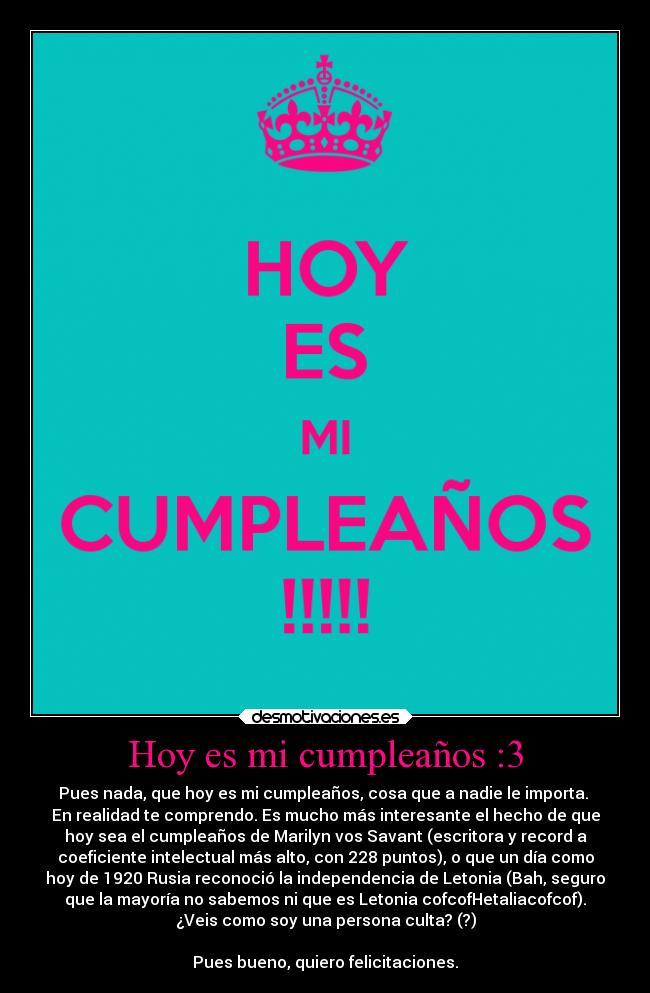 Hoy Es Mi Cumpleaños 3 Desmotivaciones