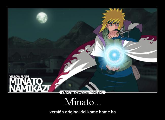 Minato... | Desmotivaciones