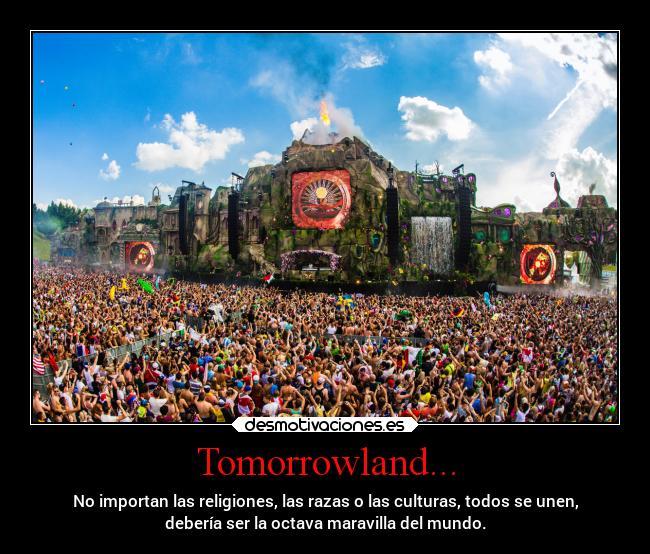 Imágenes Y Carteles De Tomorrowland Desmotivaciones