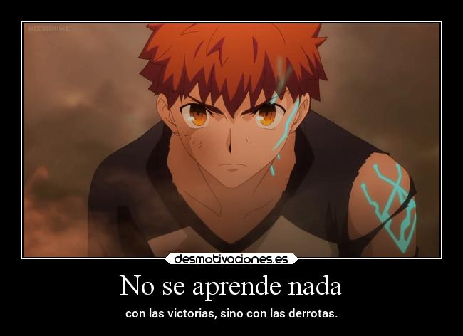 carteles anime emiya shiro fate stay night unlimited blade works desmotivaciones
