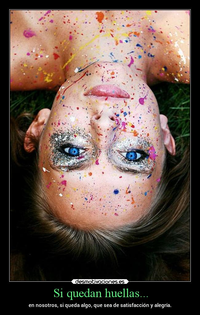 carteles alegria alma sentimientos libertad angelexterminador senas  hechosquenosgustan loquehacemos desmotivaciones eb1974279b11a