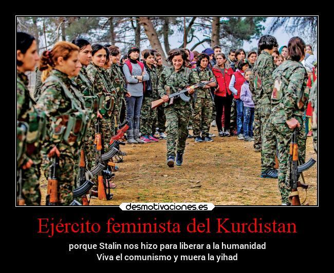 Ejército feminista del Kurdistan | Desmotivaciones