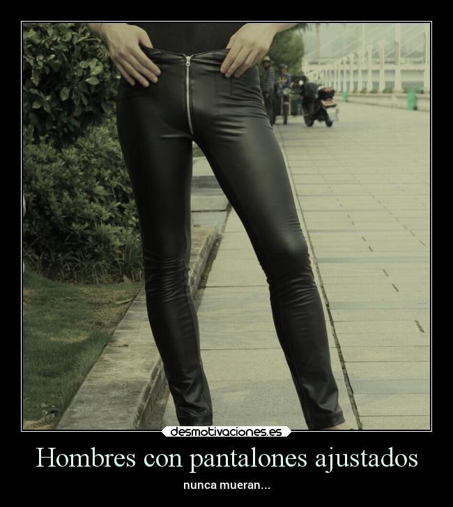 Imagenes Y Carteles De Pantalones Desmotivaciones
