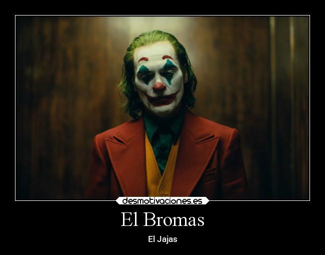 Imágenes Y Carteles De Joker Desmotivaciones
